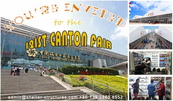meet shelter temporary structure manufacturer at the 121st Canton Fairmeet shelter temporary structure manufacturer at the 121st Canton Fair