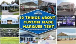 marquee tent canopy - 10 things you should know about custom designed tents - temporary marquee tents - wedding reception - event tent structure for sale